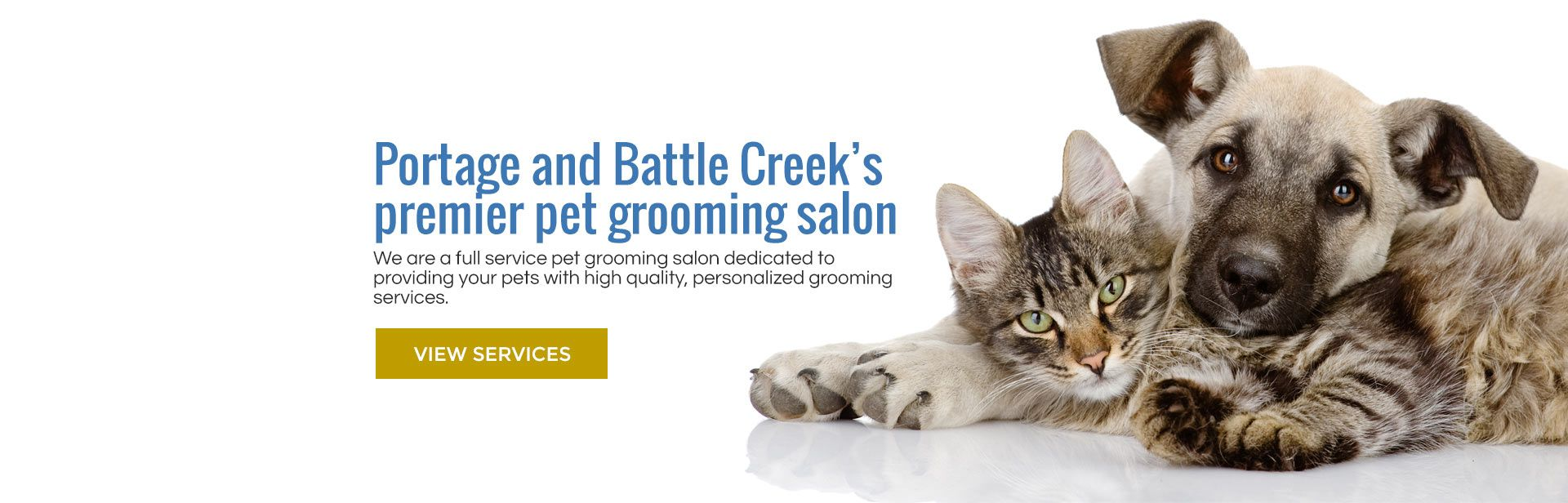 Portage and Battle Creek locations for pet grooming